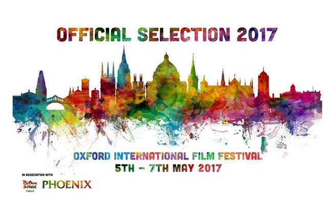 OXFORD INTERNATIONAL FILM FESTIVAL OFFICIAL SELECTION
